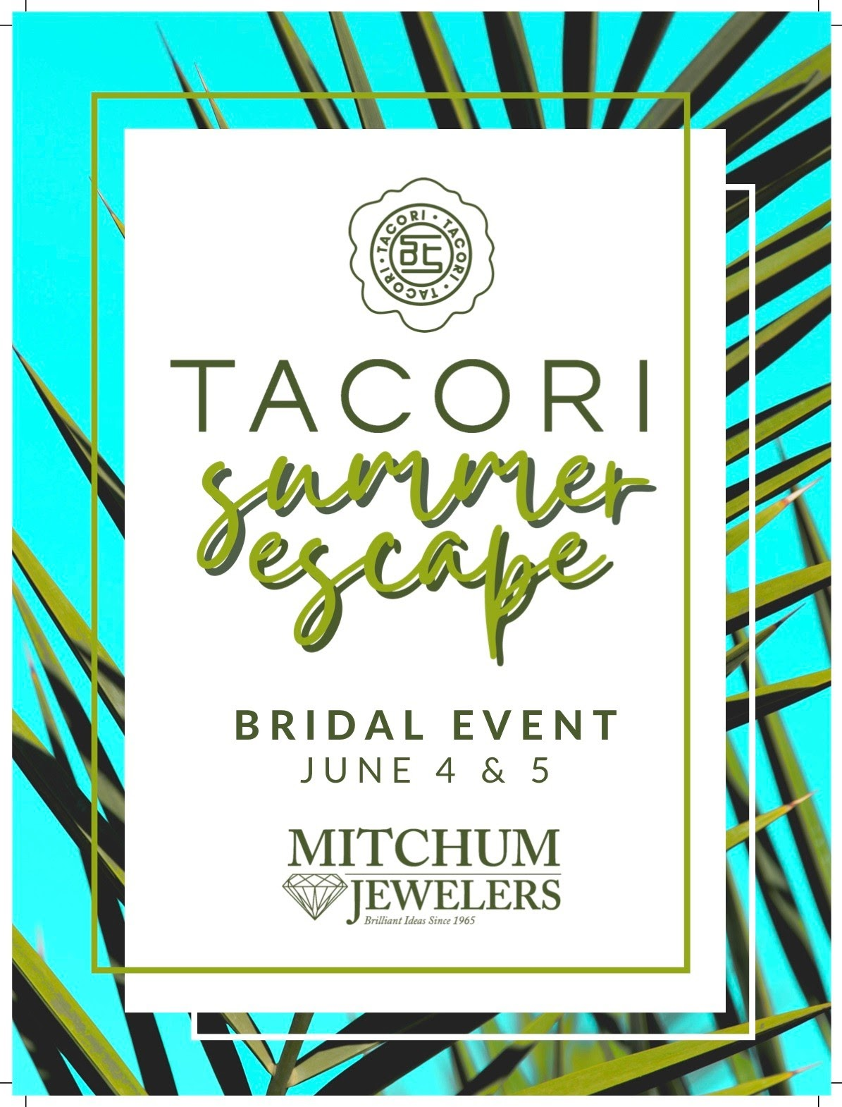Tacori Summer Escape Event Only at Mitchum Jewelers